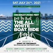 ROCK THE BOAT ALL WHITE BOAT RIDE DAY PARTY CINCINNATI MUSIC FESTIVAL 2021
