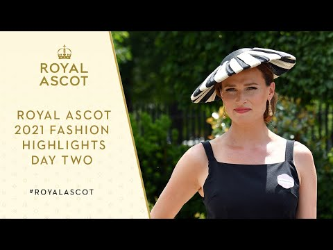 Royal Ascot 2021 Fashion | Day two, Wednesday 16th June