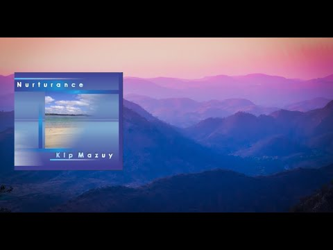 "Kip Mazuy - India - from the Album ""Nurturance"""