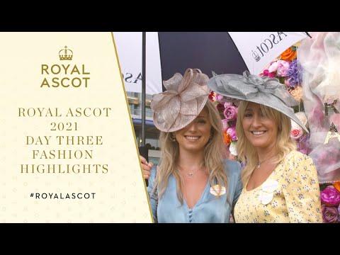 Royal Ascot 2021 Fashion | Day Three, Thursday 17th June