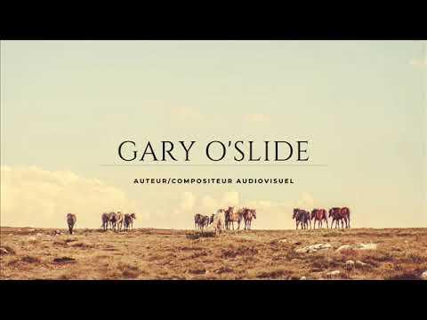 Gary O'Slide   Compilation Dark Western Song