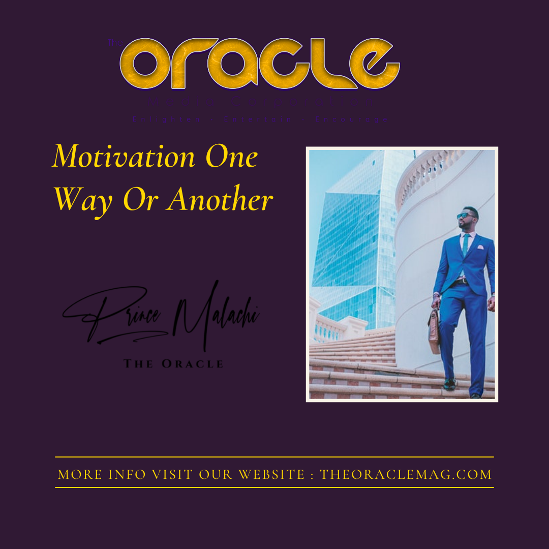 Motivation One Way Or Another
