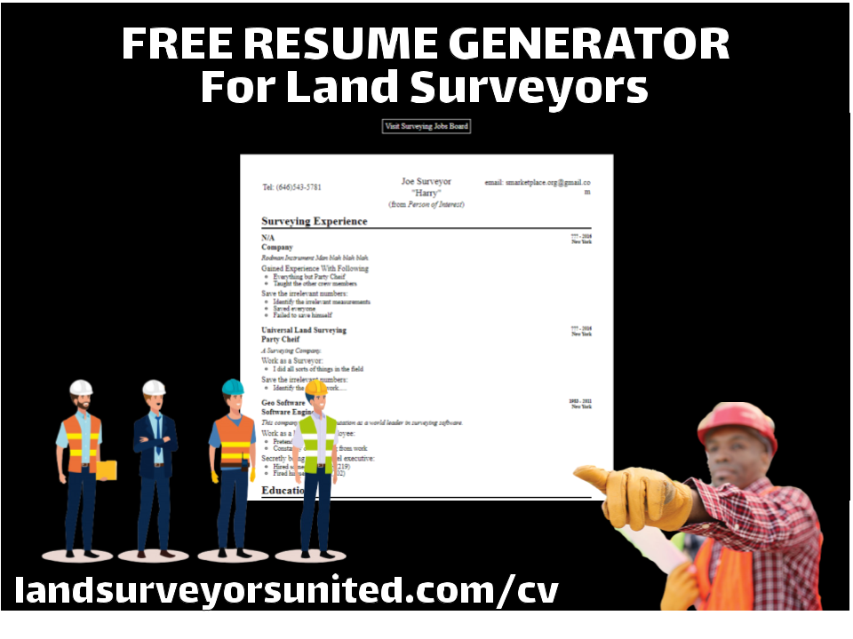Use The New Resume Generator for Land Surveyors to Find a Job