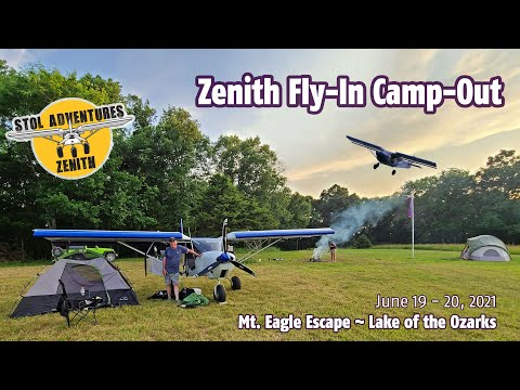 Zenith Fly-In Camp-Out at Mt Eagle Escape, Lake of the Ozarks, June 19-20, 2021