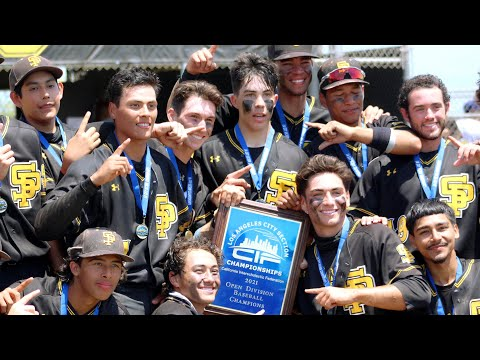 San Pedro High Baseball Is 2021 CIF-Los Angeles City Section Open Division Champions!!!