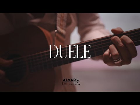 Álvaro de Luna - Duele (Videoclip Oficial)
