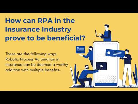 Robotic Process Automation in the Insurance Industry