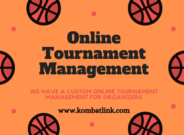 We have a custom Online Tournament Management for organizers.