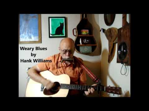 Weary Blues  -Store bought guitar - Cover of a Hank Williams Tune