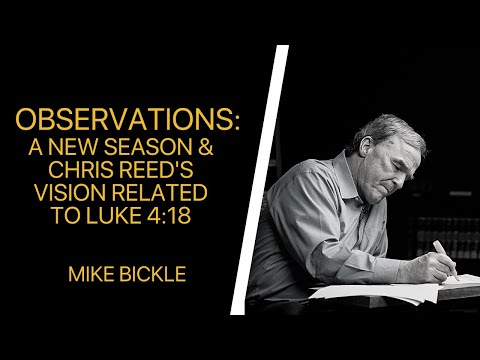Observations: A New Season & Chris Reed's Vision Related to Luke 4:18