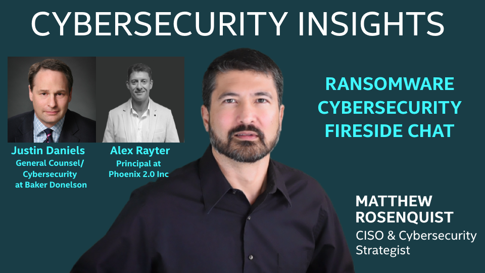 Ransomware Cybersecurity Fireside Chat