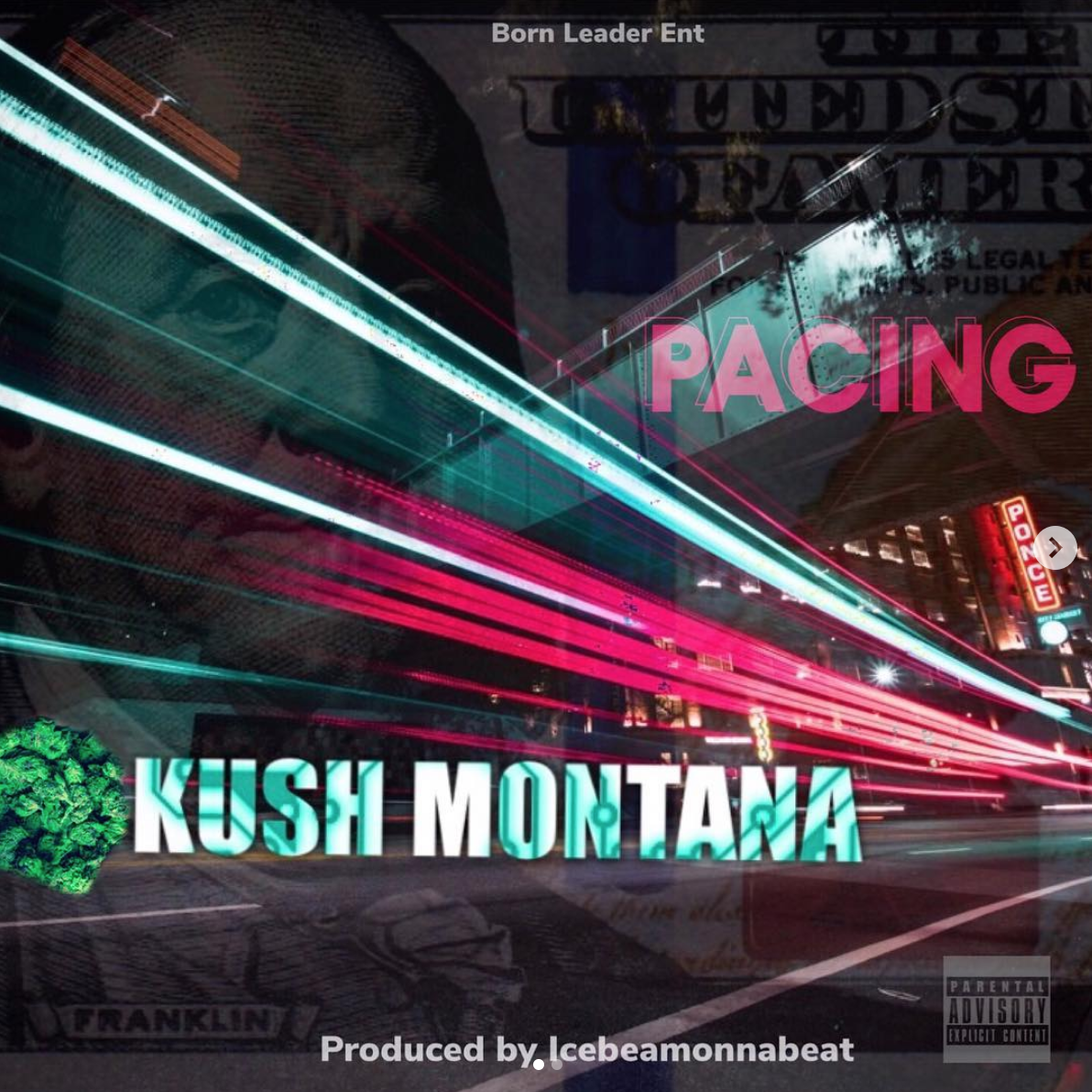 Kush Montana is the Name!