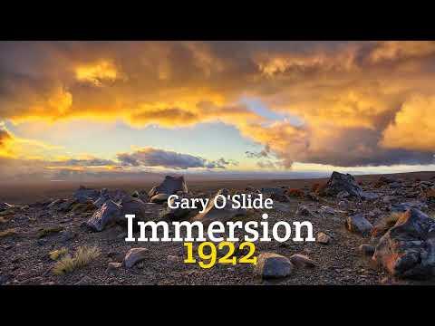 Gary O'Slide - Immersion (1922)