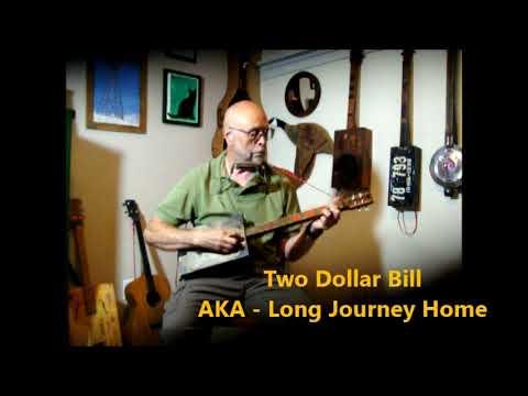 Demo of a rebuild guitar - Two Dollar Bill ~ AKA Long Journey Home