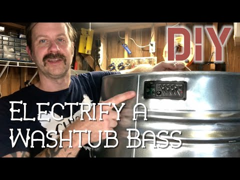 How To Electrify a Wastub Bass