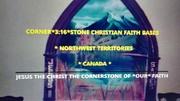 CORNER*3:16*STONE CHRISTIAN FAITH BASE NORTHWEST TERRITORIES CANADA PHOTO