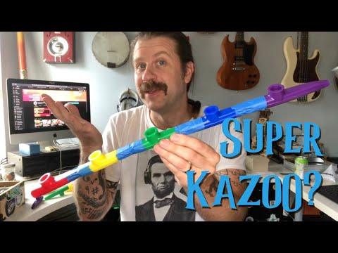 What Does a Super Kazoo Sound Like?