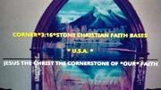 CORNER*3:16*STONE CHRISTIAN FAITH BASE U.S.A. PHOTO