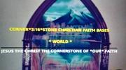 CORNER*3:16*STONE CHRISTIAN FAITH BASE WORLD PHOTO
