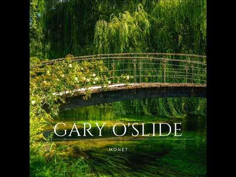 Gary O'Slide   Monet