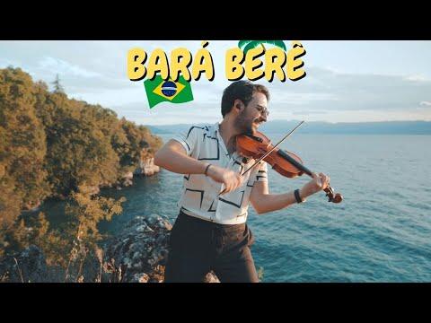 Bará Berê 🇧🇷🎻 Michel Teló | Violin Cover by Petar Markoski