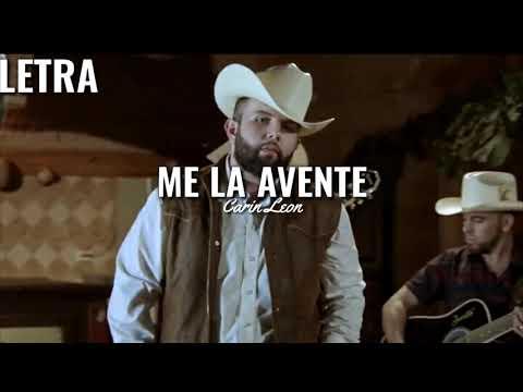 Carin Leon - Me La Avente  LETRA  2019