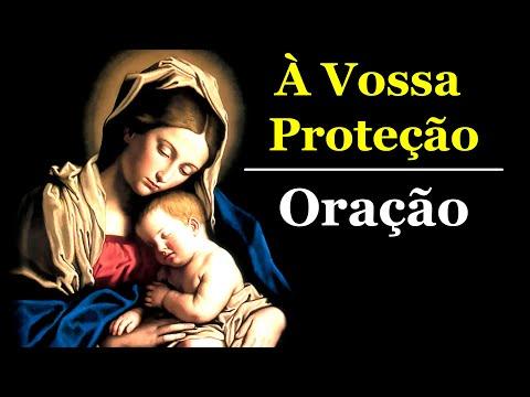 À Vossa Proteção - Oração