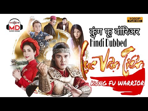 KUNG FU WARRIOR(2021) HINDI DUBBED|BEST MARTIAL ARTS MOVIE IN HINDI|Andy Long Nguyen,Diep Lam Anh
