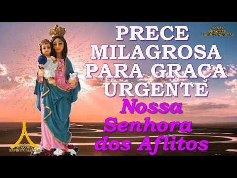 Prece Milagrosa para Alcançar uma Graça Urgente a Nossa Senhora dos Aflitos