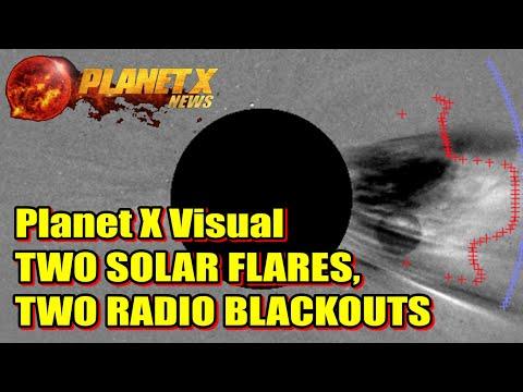 Planet X Visual 2 Solar Flares 2 Radio Black Outs