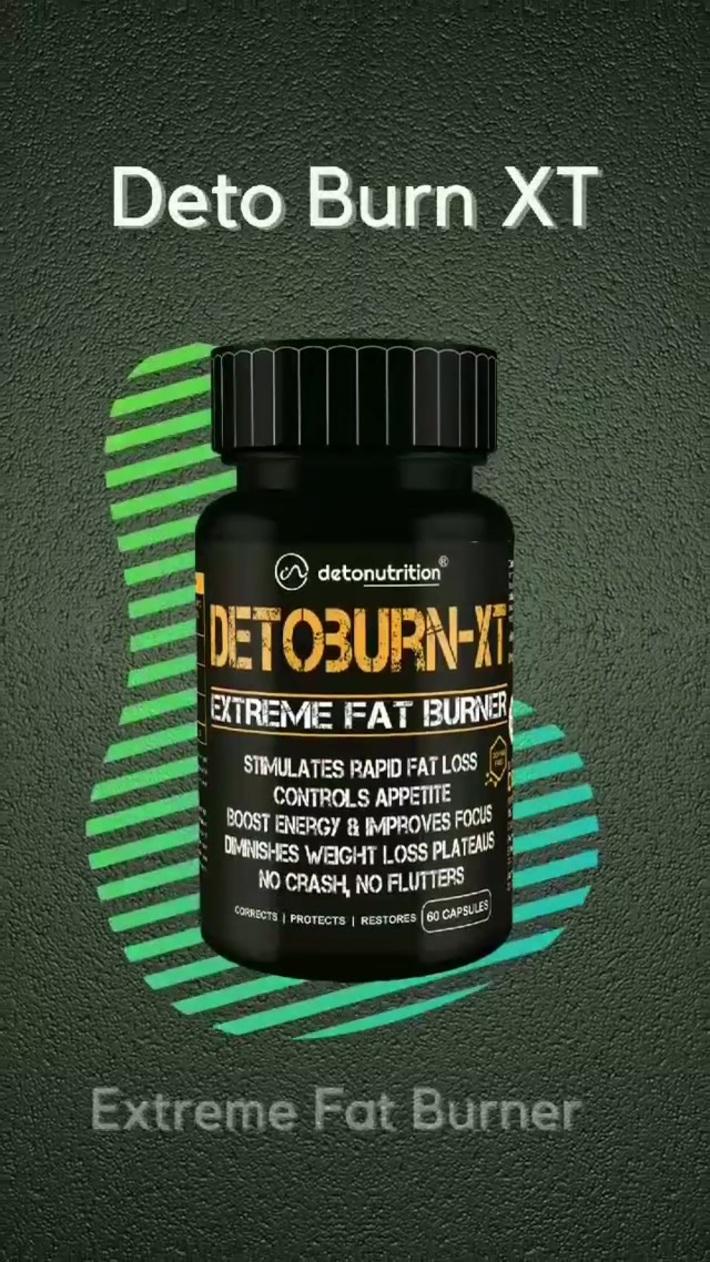 DETO BURN XT Fat Burner Capsules and Supplements