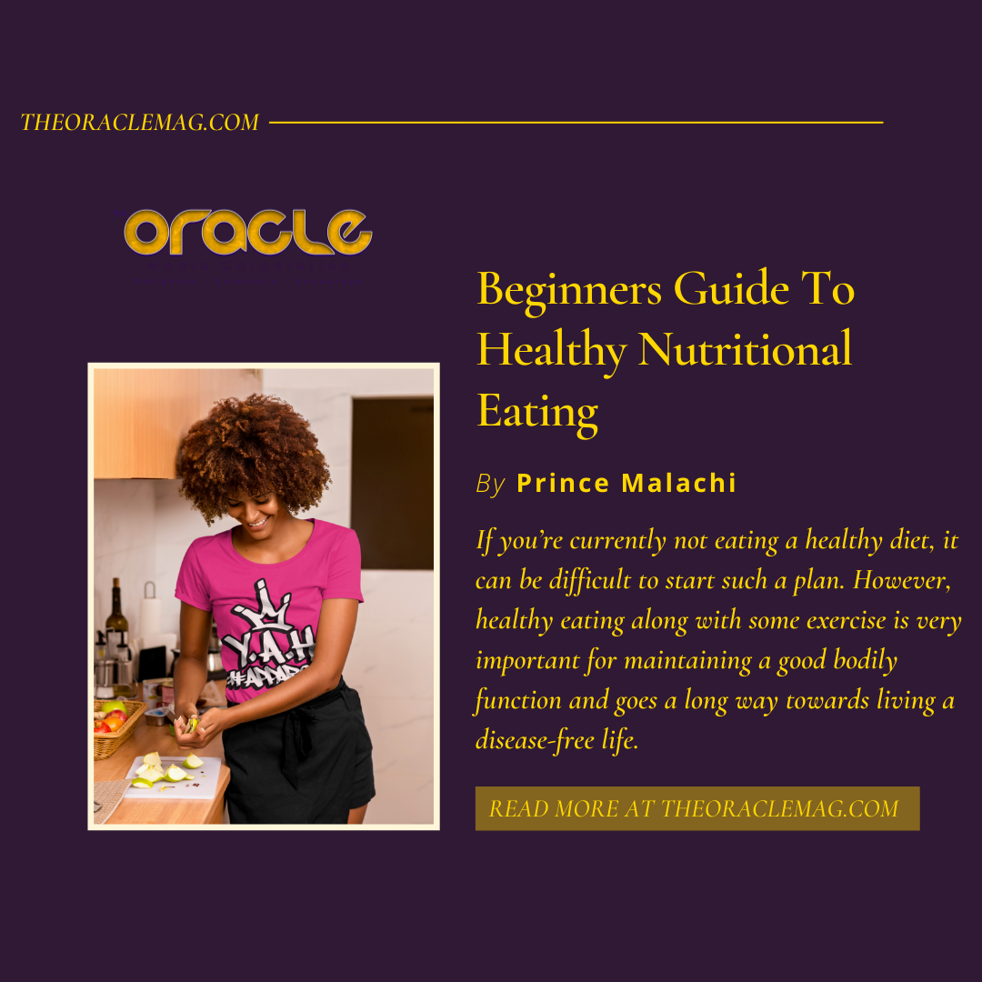 Beginners Guide To Healthy Nutritional Eating By Prince Malachi