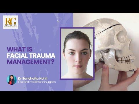 What is Facial Trauma Management? Face surgery in Delhi | Dr. Sanchaita Kohli