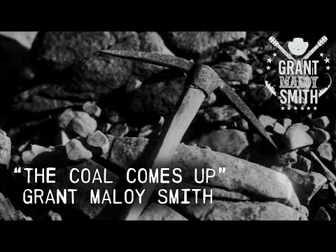 """""""The Coal Comes Up"""""""