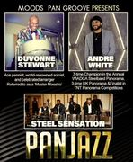 """Moods Pan Groove Presents Pan Jazz - featuring Duvone Stewart, André White, and Steel Sensation.  Event is 'In honor of Emmanuel """"Jack"""" Riley'"""