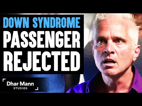 DOWN SYNDROME Passenger REJECTED, What Happens Is Shocking | Dhar Mann
