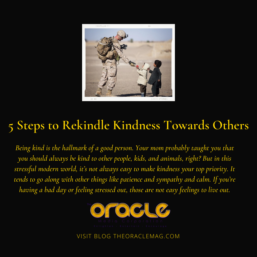 5 Steps to Rekindle Kindness Towards Others