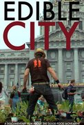 """A Better World - Film (""""Edible City""""), Food and Discussion"""