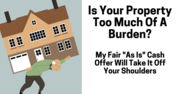 Is your property too much of a burden?