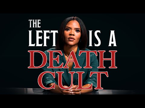 CANDACE OWENS: The Left Is a Death Cult