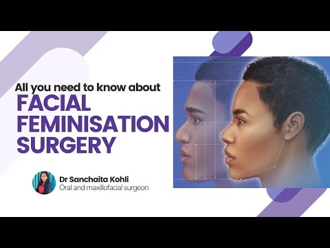 Facial Feminization Surgery by Dr Sanchaita Kohli - Oral and Maxillofacial Surgeon in Delhi