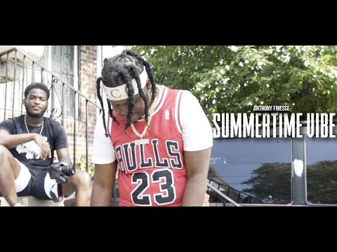 """Anthony Finesse - """"Summertime Vibe"""" (Music Video) 
