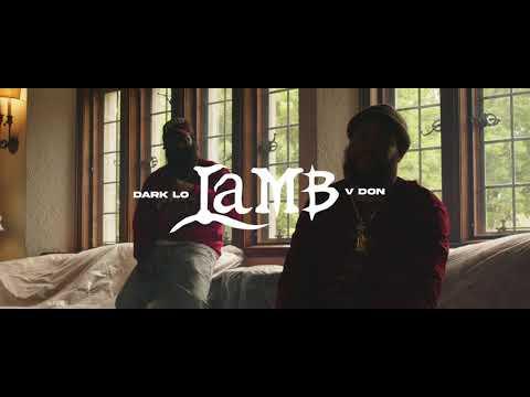 Dark Lo & V Don - Lamb [Official Video]