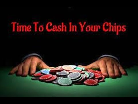 CASH IN YOUR CHIPS NOW TIME TO GET YOUR HOUSE IN ORDER PLEASE SHARE