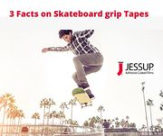 3 Facts on Skateboard grip tapes one must know