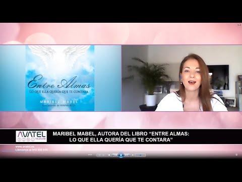 """MARIBEL MABEL AUTORA DEL LIBRO ENTRE ALMAS ENTREVISTA POR """"AVATEL TELECOM"""""""