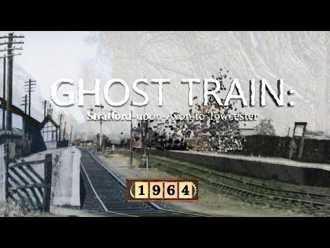 Ghost Train: Stratford-upon-Avon to Towcester
