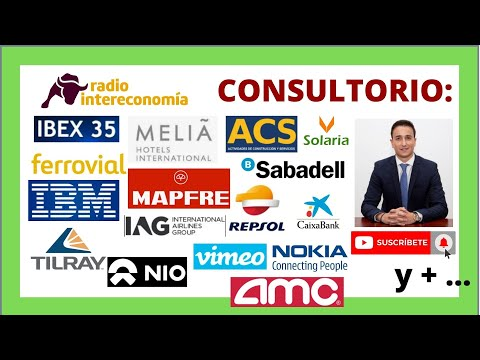 Video Análisis con Sergio Ávila:  IBEX 35, Melia, ACS, Ferrovial, TILRAY, Solaria, NIO, Vimeo, REPSOL, AMC, Iberdrola...