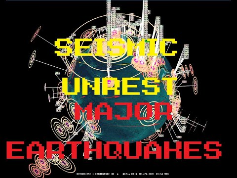 7/29/2021 -- Largest quake on planet in years -- M8.2 -- Massive seismic unrest spreads worldwide