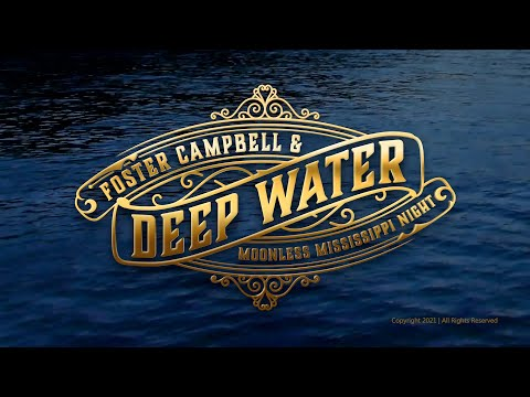 Foster Campbell & Deepwater - Moonless Mississippi Night | Official Music Video